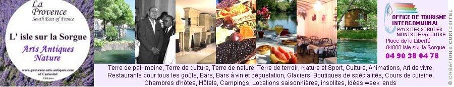 Antiquit s l 39 isle sur la sorgue antiquaires - Office du tourisme isle sur la sorgue ...