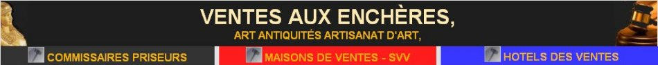 Lot enchères, commissaires priseurs Lot , maisons de ventes Lot, hotels de ventes Lot, auction antiques, art auction, auction art antiques, auction art market Lot,