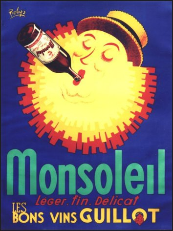 Les affiches du temps passé quand la pub s'appelait réclame .. - Page 4 Photo12-0130-vins-monsoleil-robys-350X469